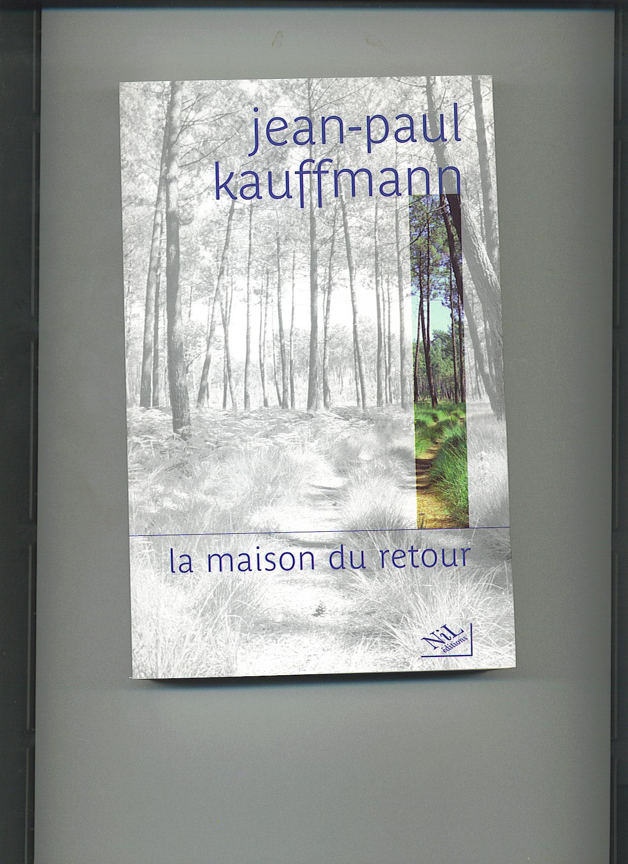 La maison du retour - JP Kauffman